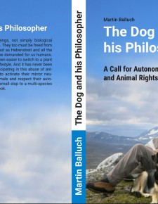 """The Dog and his Philosopher"" by Martin Balluch, published 2017"